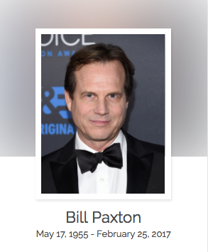 Click here to read Bill Paxton's full obituary story on Beyond the Dash.